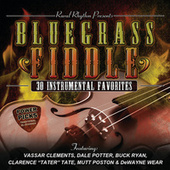 Bluegrass Fiddle Power Picks: 30 Instrumental Favorites by Various Artists