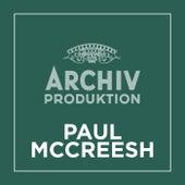 Archiv Produktion - Paul McCreesh by Paul McCreesh