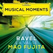 Ravel: La Valse, M. 72 (Musical Moments) by Mao Fujita