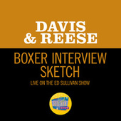 Boxer Interview Sketch (Live On The Ed Sullivan Show, February 16, 1958) by Davis?