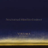 Nocturnal Mind in d minor (Piano Septet Version) by Yiruma
