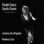 Lanterna dos Afogados / Primeiros Erros (Cover) de Paulah Gauss