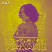 I Featuring di Madame de Various Artists