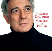 Moments Of Passion von Plácido Domingo