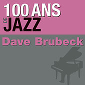 100 ans de jazz by Dave Brubeck