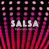 Salsa Romántica Retro by Various Artists