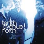 You Are More de Tenth Avenue North