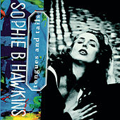 TONGUES AND TAILS de Sophie B. Hawkins