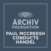 Paul McCreesh conducts Händel by Paul McCreesh