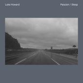 Passion / Sleep by Luke Howard