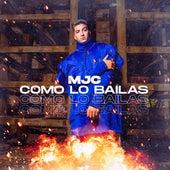 Como Lo Bailas by M.