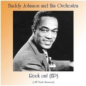Rock on! (EP) (All Tracks Remastered) by Buddy Johnson