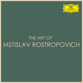 The Art of Mstislav Rostropovich by Mstislav Rostropovich