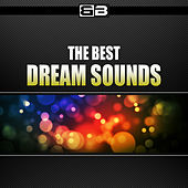 The Best Dream Sounds by Various Artists