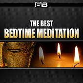 The Best Bedtime Meditation by Various Artists