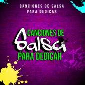 Canciones de Salsa Para Dedicar by Various Artists