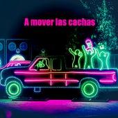 A mover las cachas de Various Artists