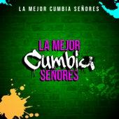 La Mejor Cumbia Señores by Various Artists