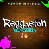Regueton Vieja Escuela ���� de Various Artists