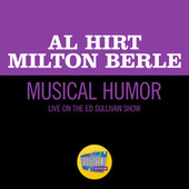 Musical Humor (Live On The Ed Sullivan Show, December 15, 1963) by Al Hirt