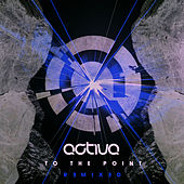 To the Point - Remixed de Activa