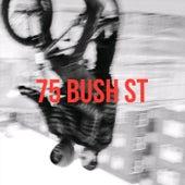 75 Bush St von Clyde Guevara