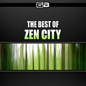 The Best of Zen City by Various Artists