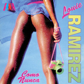 Como Nunca de Louie Ramirez