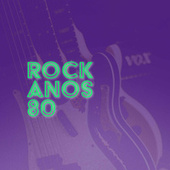Rock dos Anos 80 by Various Artists