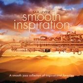 Smooth Inspiration by Sam Levine