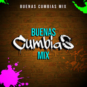 Buenas Cumbias Mix by Various Artists