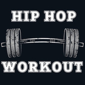 Hip Hop Workout de Various Artists