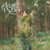 Dreams von Azure Ryder