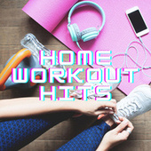 Home Workout Hits de Various Artists