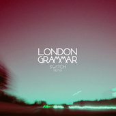 Metal & Dust (Switch Remix) by London Grammar