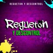 Reguetón y Descontrol de Various Artists
