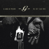 The Lost Flash Drive by G Unit