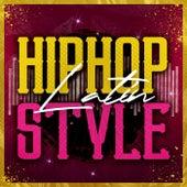 Hip Hop Latin Style de Various Artists
