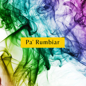 Pa' Rumbiar by Various Artists