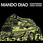 Good Morning, Herr Horst von Mando Diao