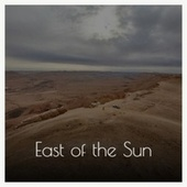 East of the Sun de Artie Shaw, Léo Ferré, Carmen McRae, Serge Gainsbourg