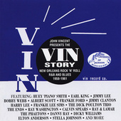 John Vincent Presents: The Vin Story by Huey