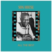 All the Best by Son House