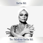 The Fabulous Eartha Kitt (Remastered 2021) von Eartha Kitt