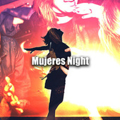 Mujeres Night by Various Artists