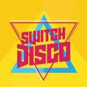 Switch Disco von Various Artists