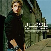 Right Where You Want Me von Jesse McCartney