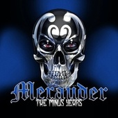 The Minus Years von Merauder