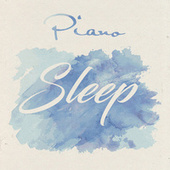 Piano Sleep by Various Artists