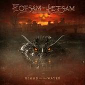 Blood in the Water by Flotsam & Jetsam